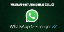 Photo of Onaylanmış Hesap Özelliği Sonunda Whatsapp'a da Geliyor